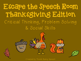 Escape the Speech Room: Thanksgiving- Critical Thinking, P