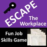 Escape the Workplace - A Fun Job Skills Game