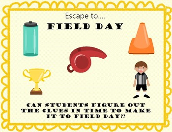 Escape to Field Day!  Breakout/Escape Room for Upper Elementary