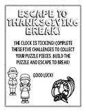 Escape to Thanksgiving Break