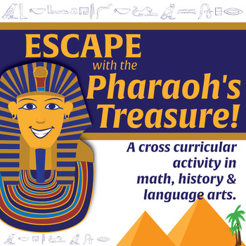 Escape with the Pharaoh's Treasure! Ancient Egypt Team Challenge Activity