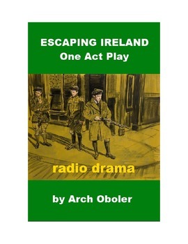 Escaping Ireland - One Act Play