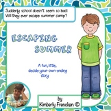 Escaping Summer: Collaborative Fiction Story: you decide which way to go