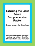 Escaping the Giant Wave Comprehension Packet