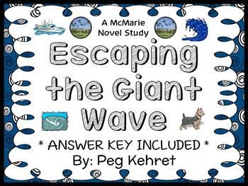 Escaping the Giant Wave (Peg Kehret) Novel Study / Comprehension  (30 pages)