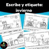Escribe y Etiqueta Invierno (Winter Labeling and Writing in Spanish)