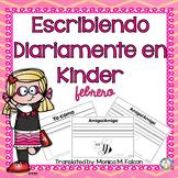 Kindergarten Writing NO PREP Escribiendo Diariamente en Kinder February Spanish