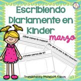Escribiendo Diariamente en Kinder (March) Spanish Kinderga