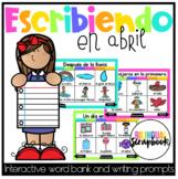 Escribiendo en Abril (Digital Vocabulary and Journal Prompts for April)