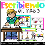 Escribiendo en Marzo (Digital Vocabulary and Journal Promp