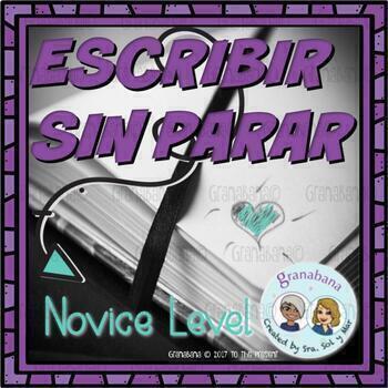 (No-Prep) Escribir Sin Parar - A Timed Activity for Novice Writing Practice