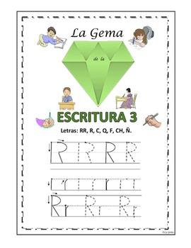 Escritura #3 Letras: RR, R, C, Q, F, Ch, Ñ