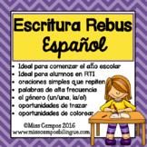 Escritura Rebus en Español (Rebus Writing Spanish)