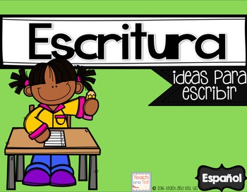 Escritura - Writing Ideas in Spanish