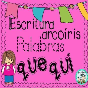 Escritura de palabras que, qui arcoiris Rainbow Writing que, qui Spanish