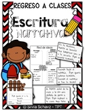 Escritura narrativa - Regreso a clases