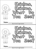 Eskimo, Eskimo What Do You See Emergent Reader Kindergarten Arctic Animals