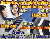 A~SPANISH~Z~Eso, sí, que es.  Bilingual joke