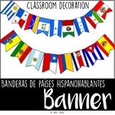 Español Banderas de Países hispanohablantes Classroom deco