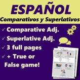 Español: Comparativos y superlativ. (Spanish: comparatives and superlatives)