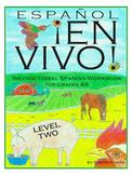 Español En Vivo Level 2 Instructional Spanish Workbook for Grades 4-8