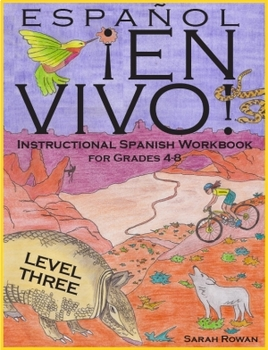 Español En Vivo Level 3 Instructional Spanish Workbook for Grades 4-8