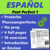Español: Pasado Perfecto o Pretérito Pluscuamperfecto (Pas