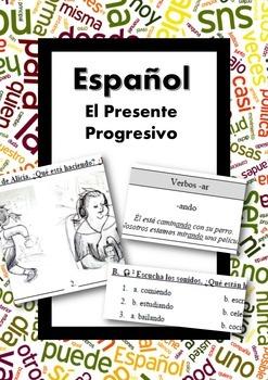 Español: Presente Progresivo/Continuo (Spanish: Present Pr