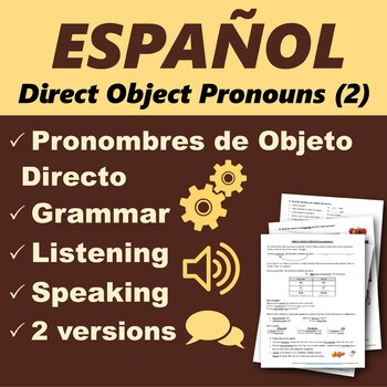 Español: Pronombres de Objeto Directo 2 (Spanish: Direct Object Pronouns)