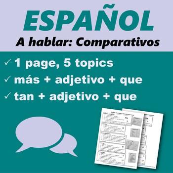 Español: Speaking Comparatives 1 (A hablar: Comparativos 1)
