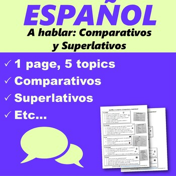 Español: Speaking Comparatives 2 (A hablar: Comparativos y Superlativos)