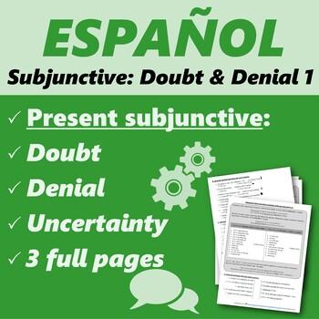 Español: Subjuntivo: negación, duda e incertidumbre 1 (Present subjunctive)