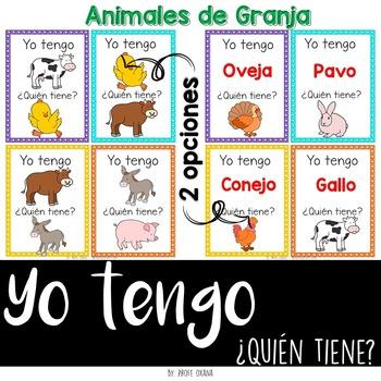 Español Yo tengo quién tiene {animales de granja} I have who has