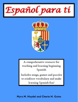 Spanish for you! Español para Ti: A complete resource for Beginning Spanish