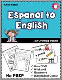 Espanol to English ***Growing Bundle