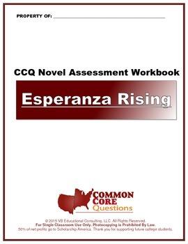 NEW!! Esperanza Rising -CCQ Novel Study Assessment Workbook- Common Core Aligned