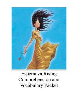 Esperanza Rising Comprehension and Vocabulary Packet