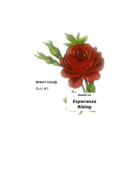 Esperanza Rising Novel Study, Quiz #5 (Las Cebollas and Las Almendras)