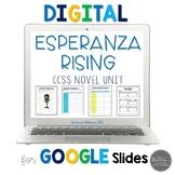 Esperanza Rising Novel Unit for Google Slides Common Core Aligned
