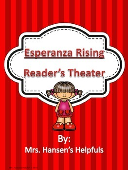 Esperanza Rising Reader's Theater Play