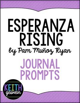 Esperanza Rising by Pam Munoz Ryan:  13 Journal Prompts