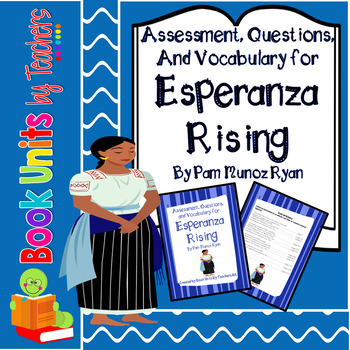 Esperanza Rising by Pam Munoz Ryan Questions, Vocabulary, and Assessment