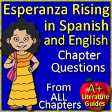 Esperanza Rising in Spanish AND English - Chapter Questions from Every Chapter!