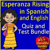 Esperanza Rising in Spanish AND English - Chapter Quizzes and Final Test