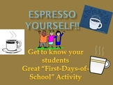 Espresso Yourself- Get to know your students- First-Days-O