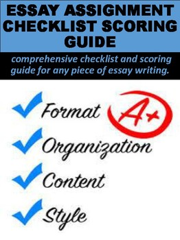 Essay Assignment Checklist & Scoring Guide