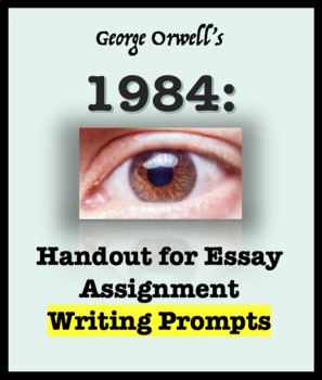 Essay Options for 1984 Writing Prompts
