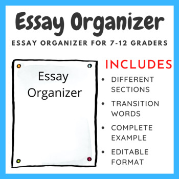 Essay Organizer for 7-12 Graders
