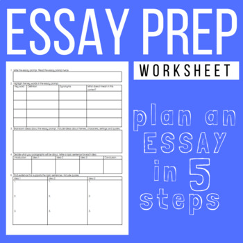 Essay Preparation Worksheet