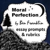 Benjamin Franklin's Moral Perfection: Essay Prompts & Rubrics